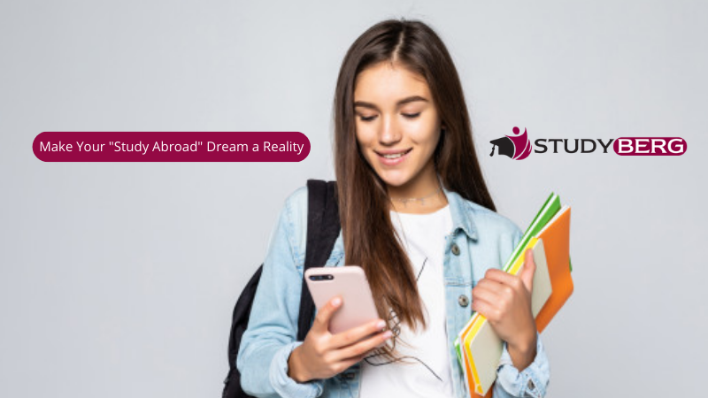 Make Your Study Abroad Dream a Reality with StudyBerg